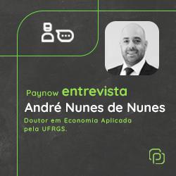 Paynow entrevista: Economista André Nunes